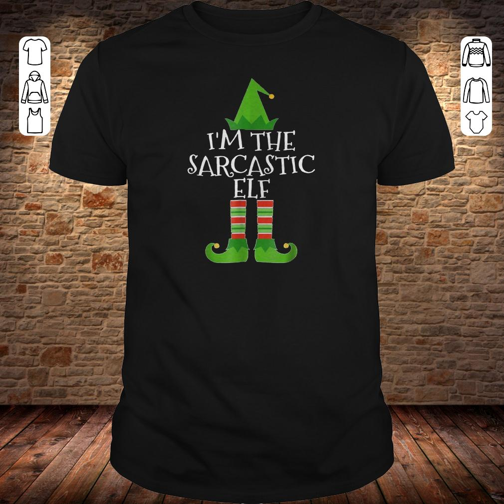 I'm The Sarcastic Elf shirt