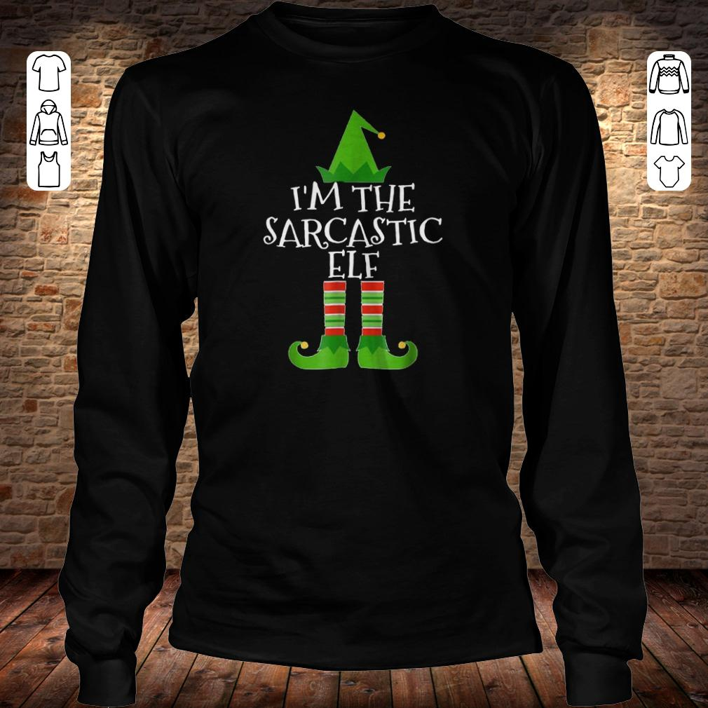 I'm The Sarcastic Elf shirt Longsleeve Tee Unisex