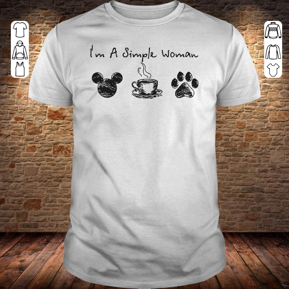 I'm a simple woman I like Mickey Minnie Mouse Coffee and Dog shirt
