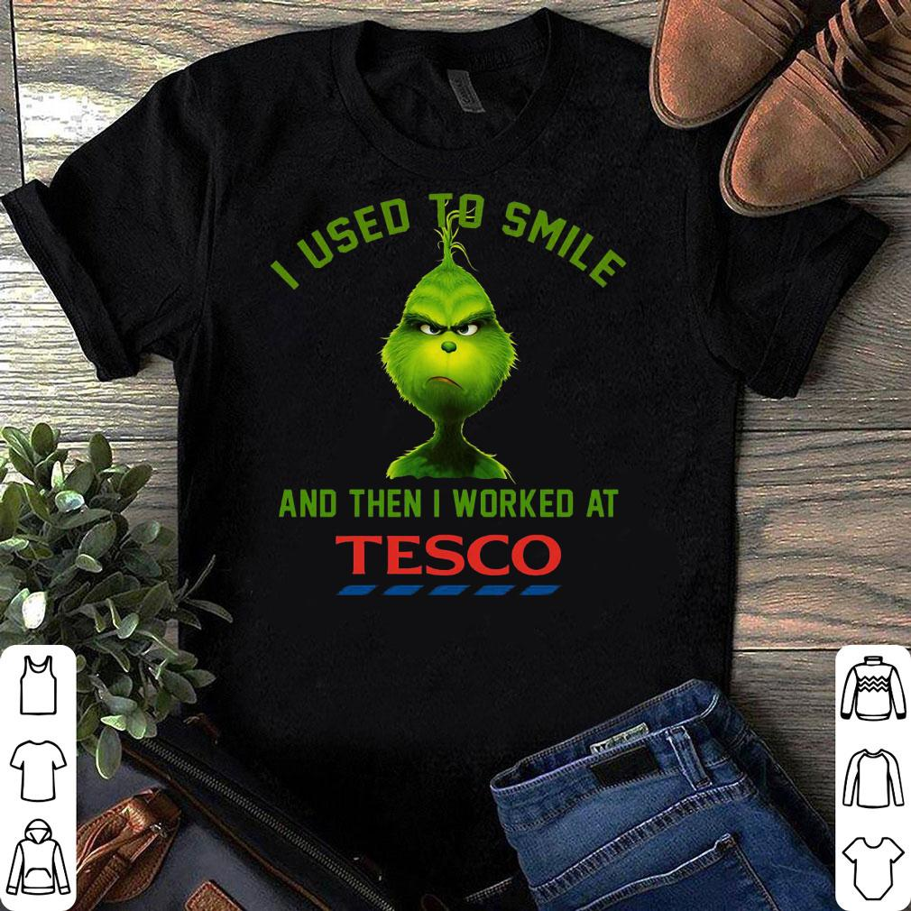 I used to smile and then i worked at Tesco shirt