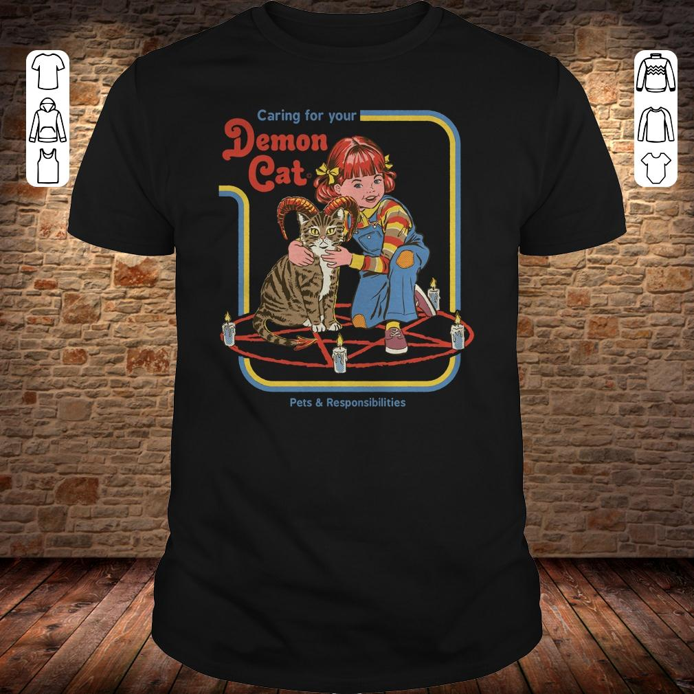 Pets & Responsibilities Caring for your Demon Cat shirt
