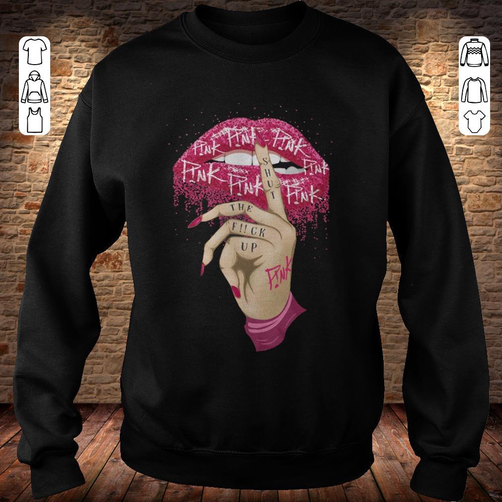 https://rugbyfootballshirt.com/images/2018/11/Pink-shut-the-fuck-up-shirt-Sweatshirt-Unisex.jpg