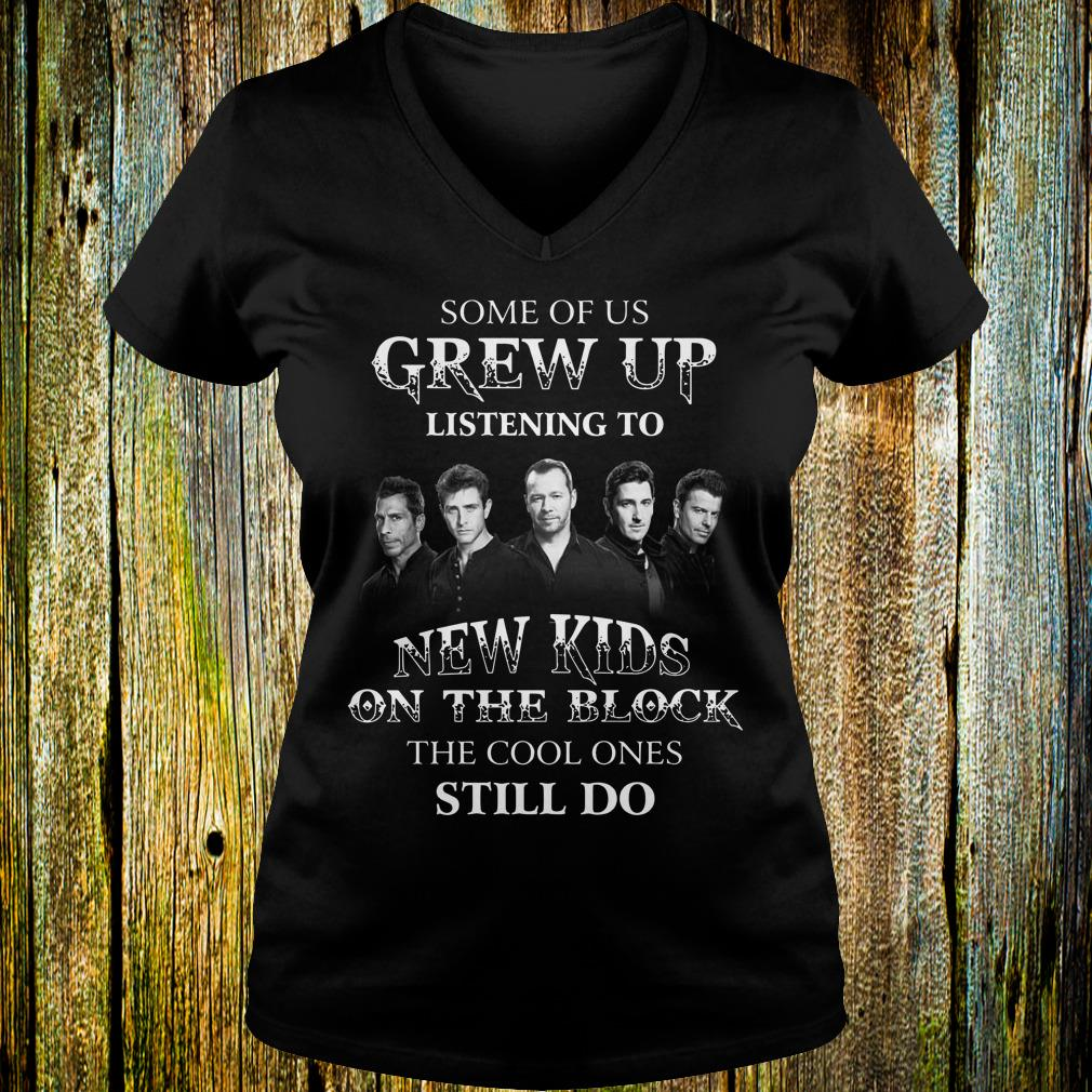 Some of us grew up listening to New Kids On The Block the cool ones still do shirt Ladies V-Neck
