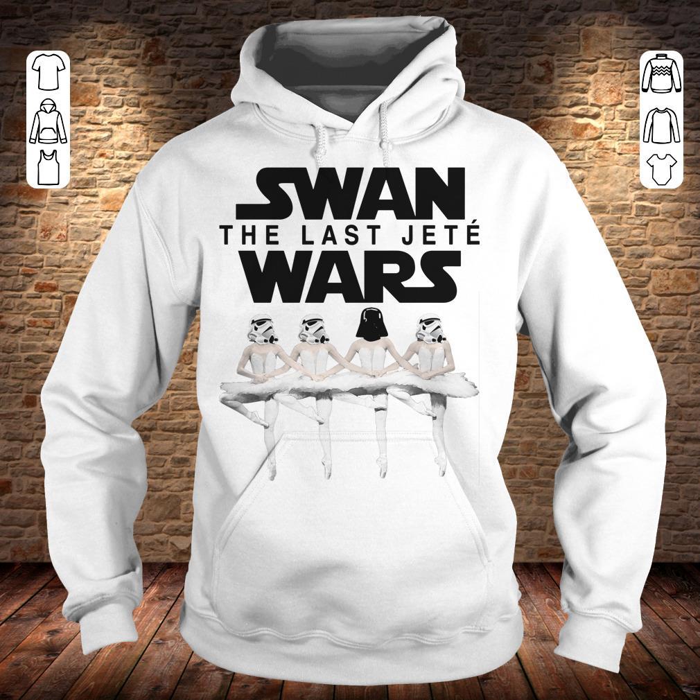 Swan the last jete wars shirt Hoodie
