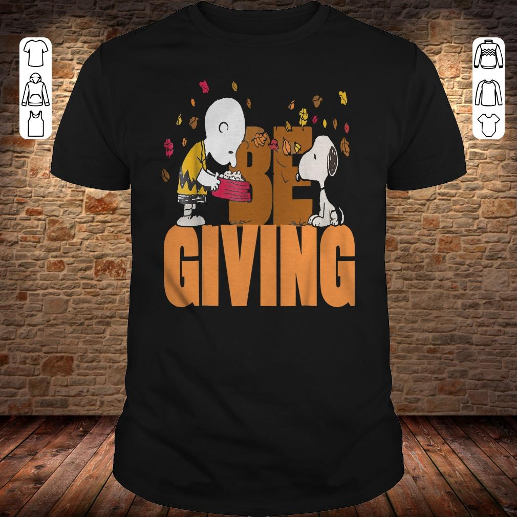 Thanksgiving Peanuts Charlie Brown and Snoopy Be Giving shirt