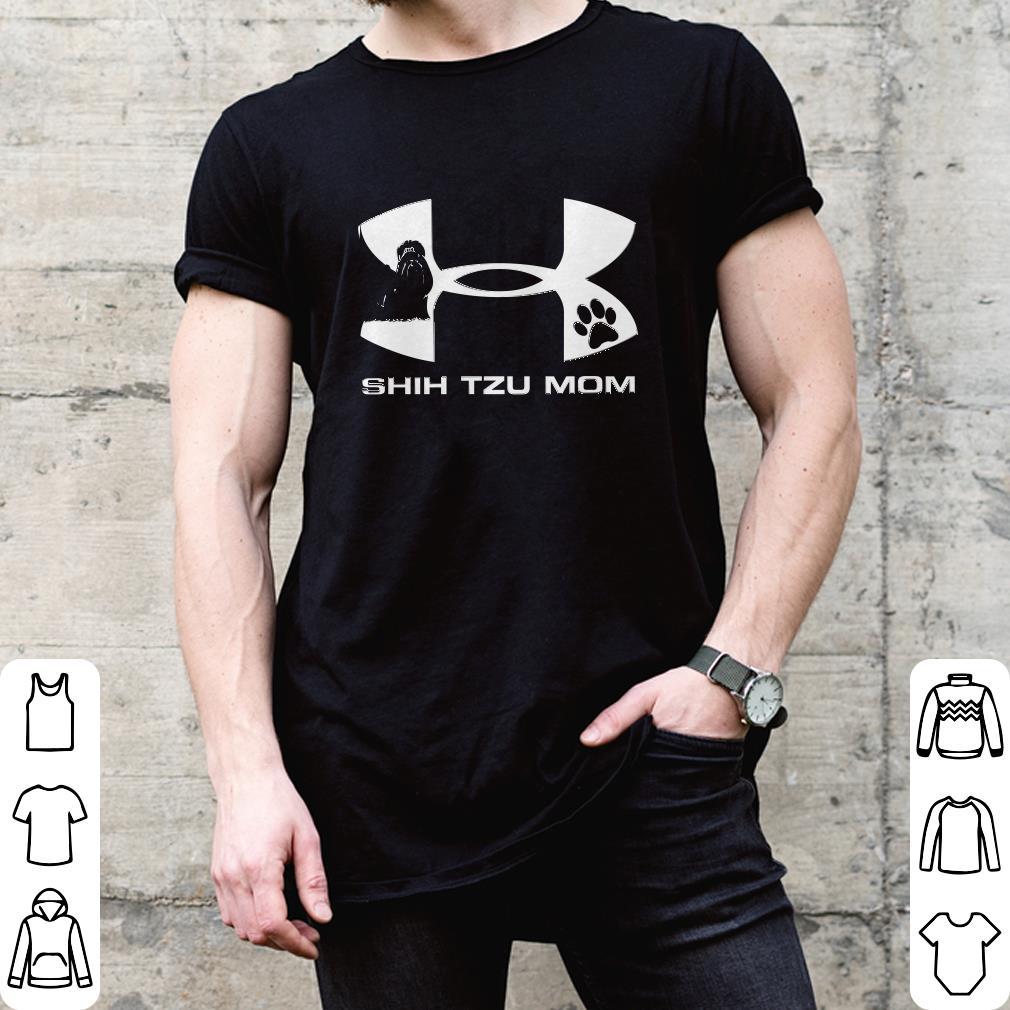 Under Armour Shih Tzu Mom shirt 1