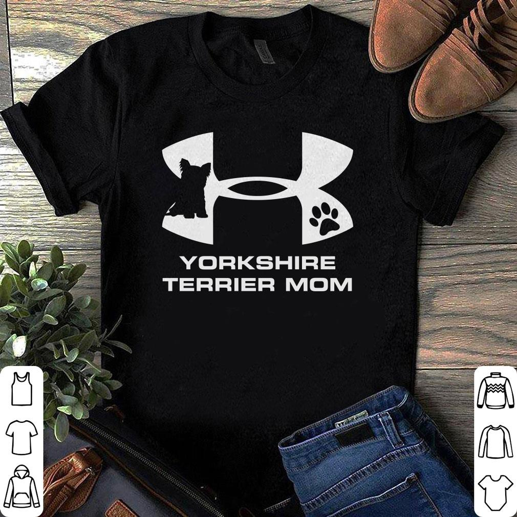 Under Armour Yorkshire Terrier Mom shirt