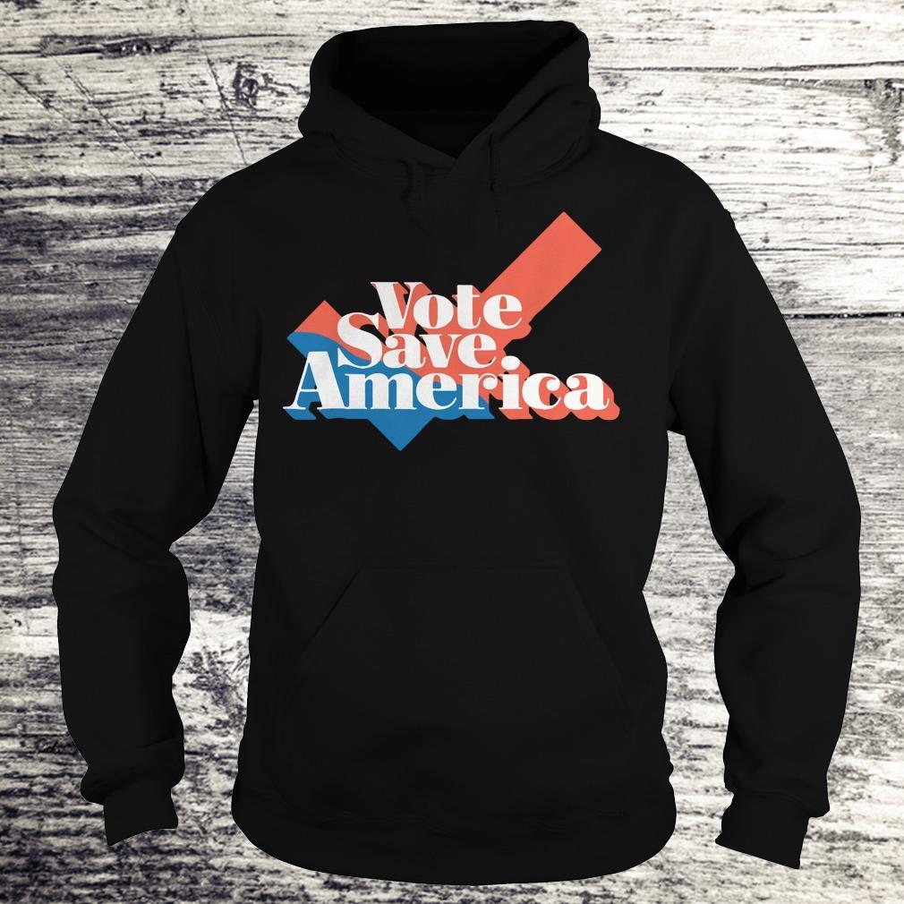 Vote to save america shirt Hoodie