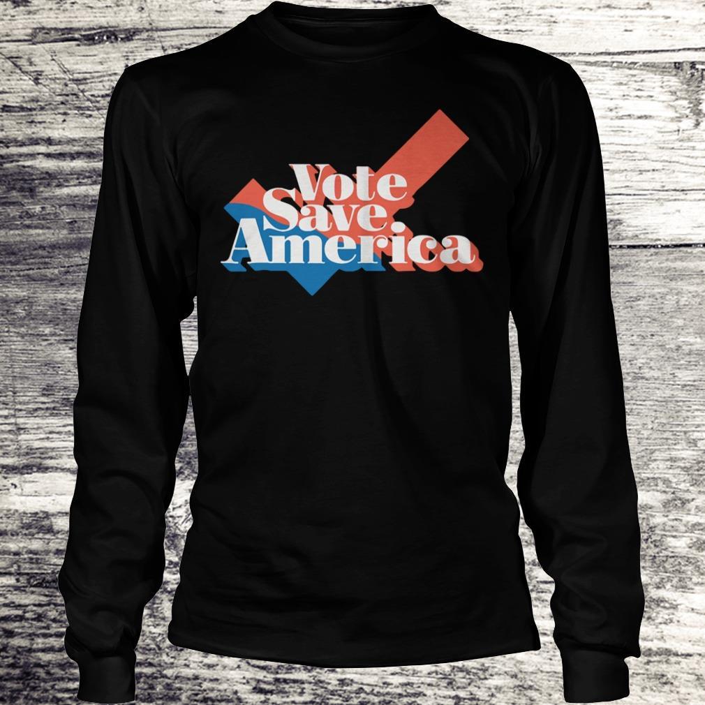 Vote to save america shirt Longsleeve Tee Unisex