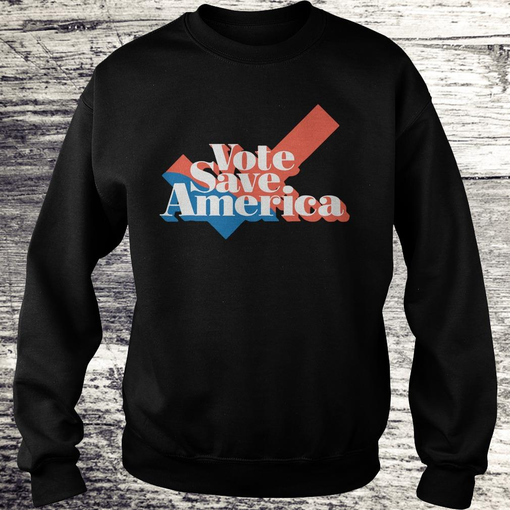 Vote to save america shirt