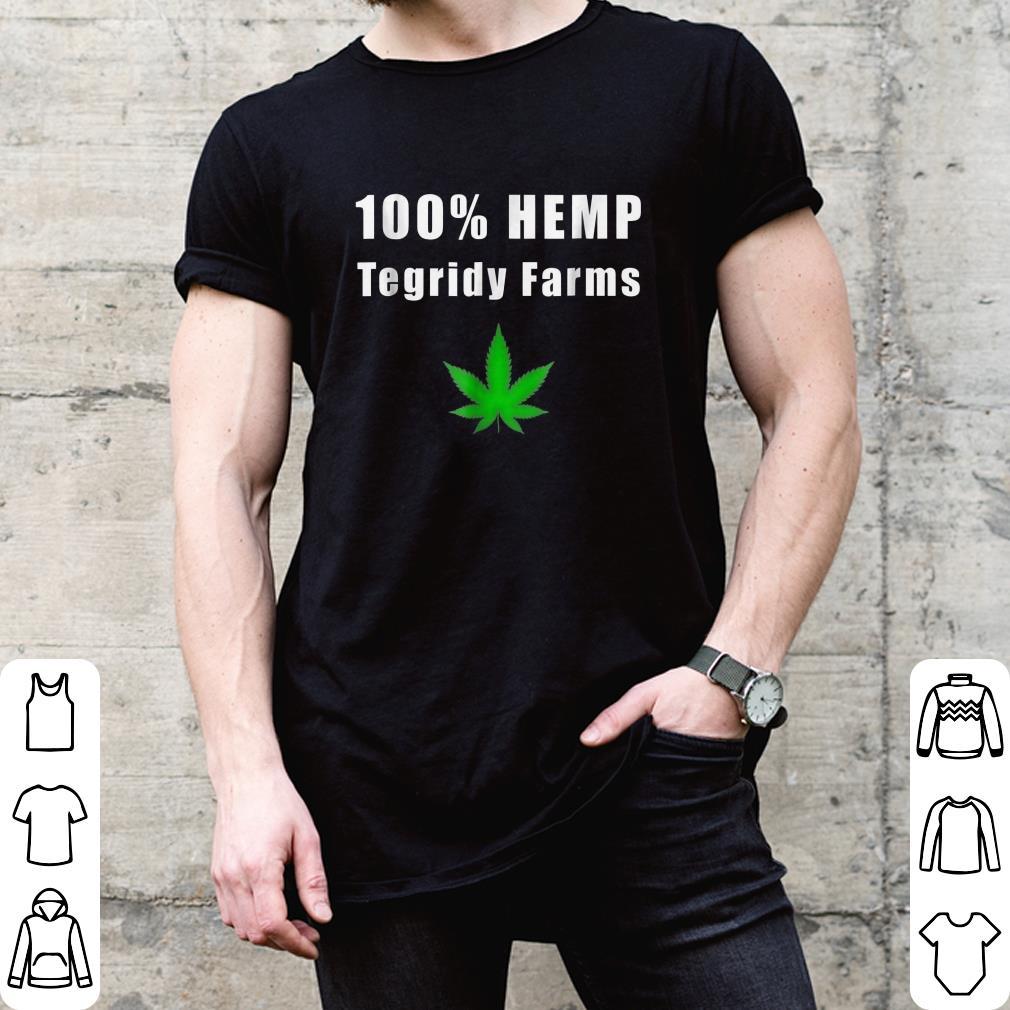 05b62ed8 100% HEMP Tegridy Farms shirt, hoodie,sweater, longsleeve, sweatshirt