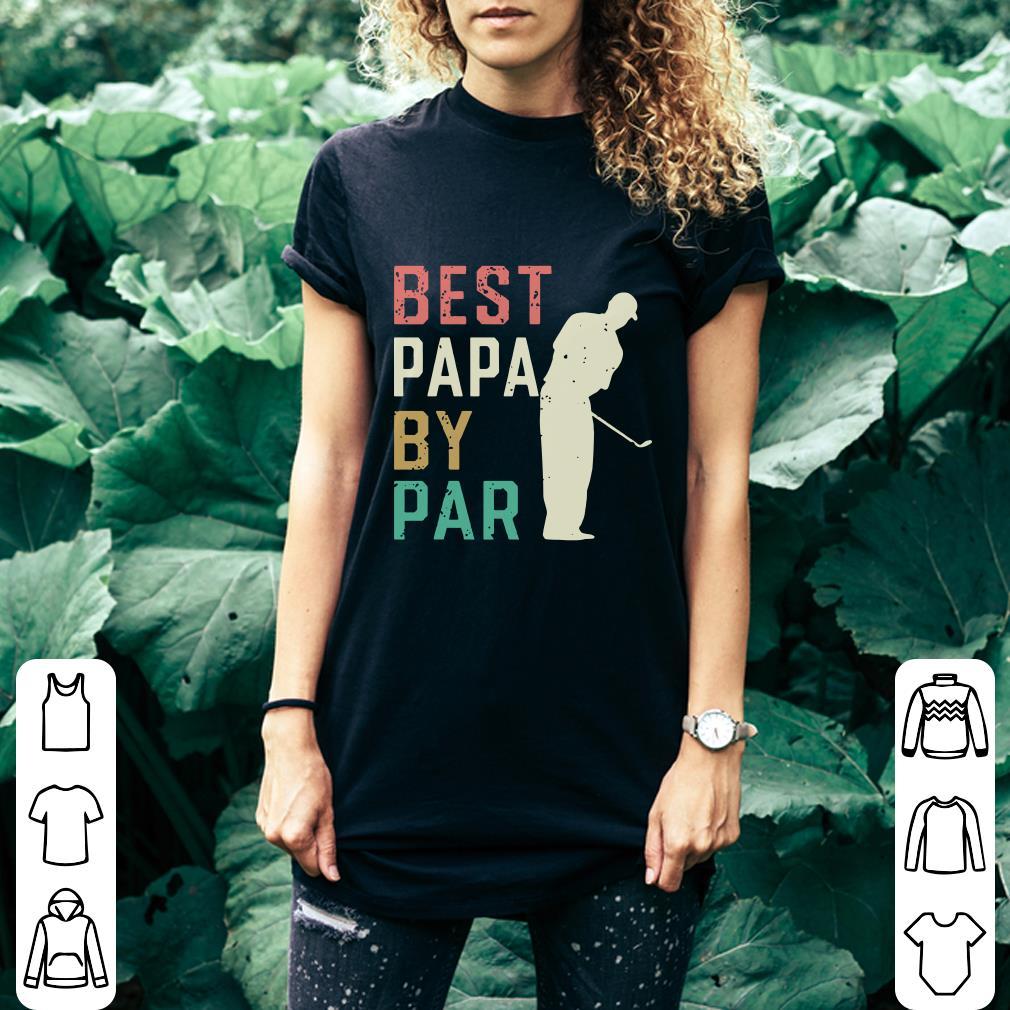 Golf Best papa by par shirt