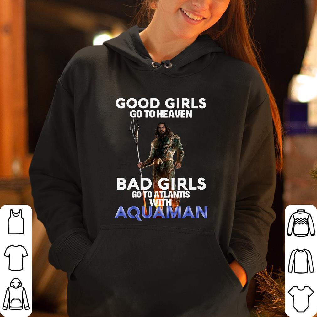 https://rugbyfootballshirt.com/images/2018/12/Good-girls-go-to-heaven-Bad-girls-go-to-atlantis-with-aquaman-shirt_4.jpg