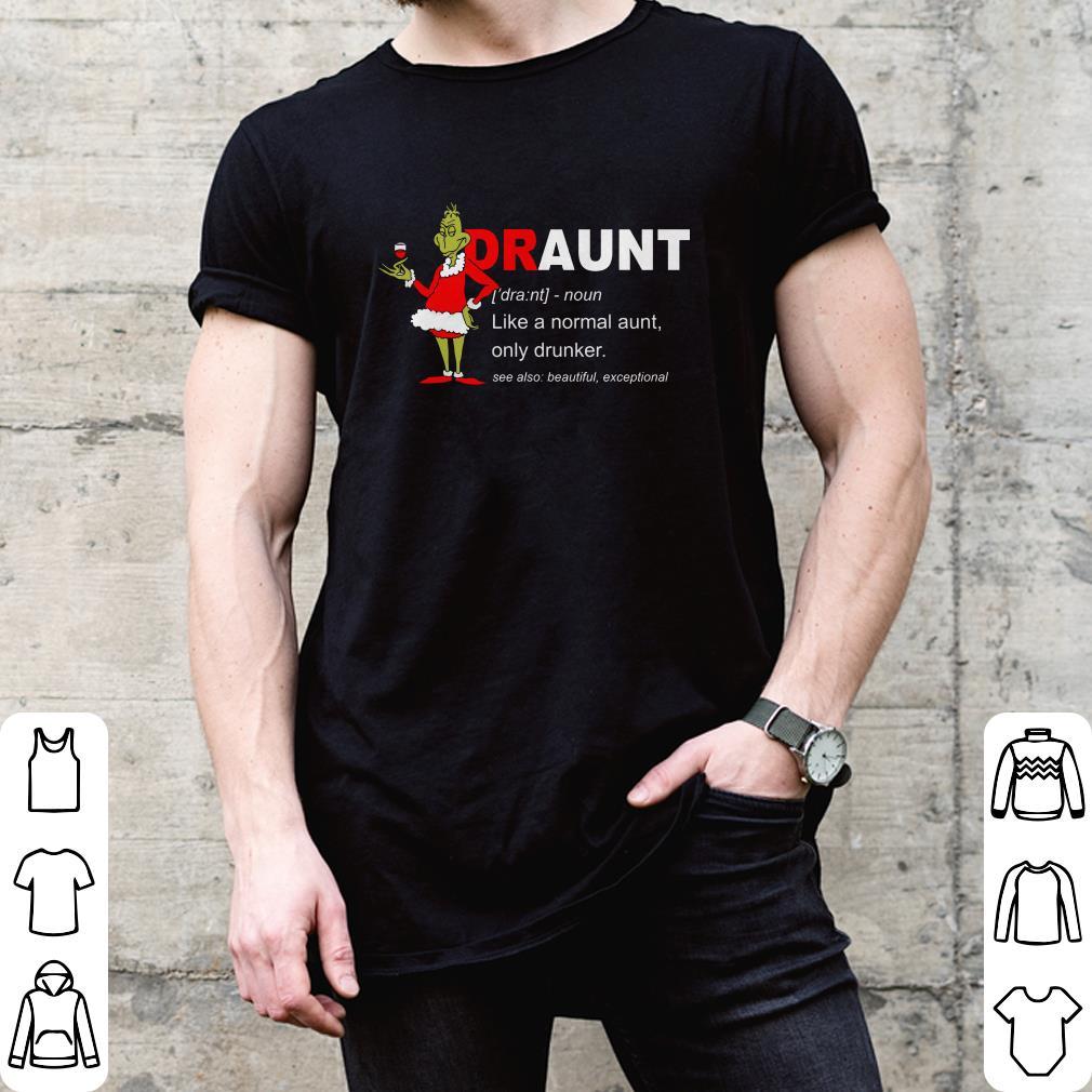 Grinch Draunt shirt