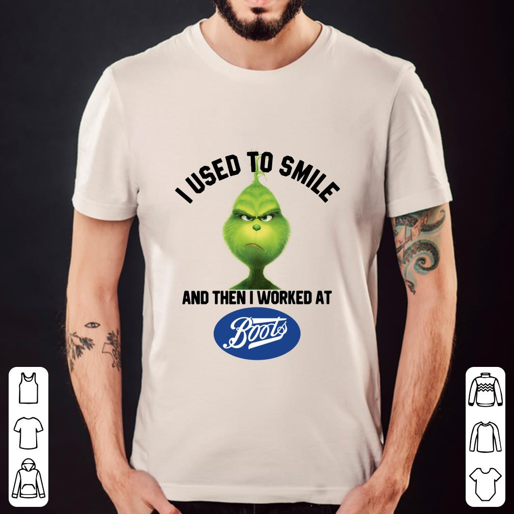 Grinch I used to smile and then I worked at Boots shirt 2