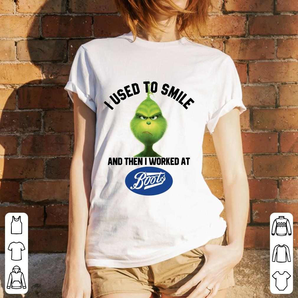 Grinch I used to smile and then I worked at Boots shirt 3