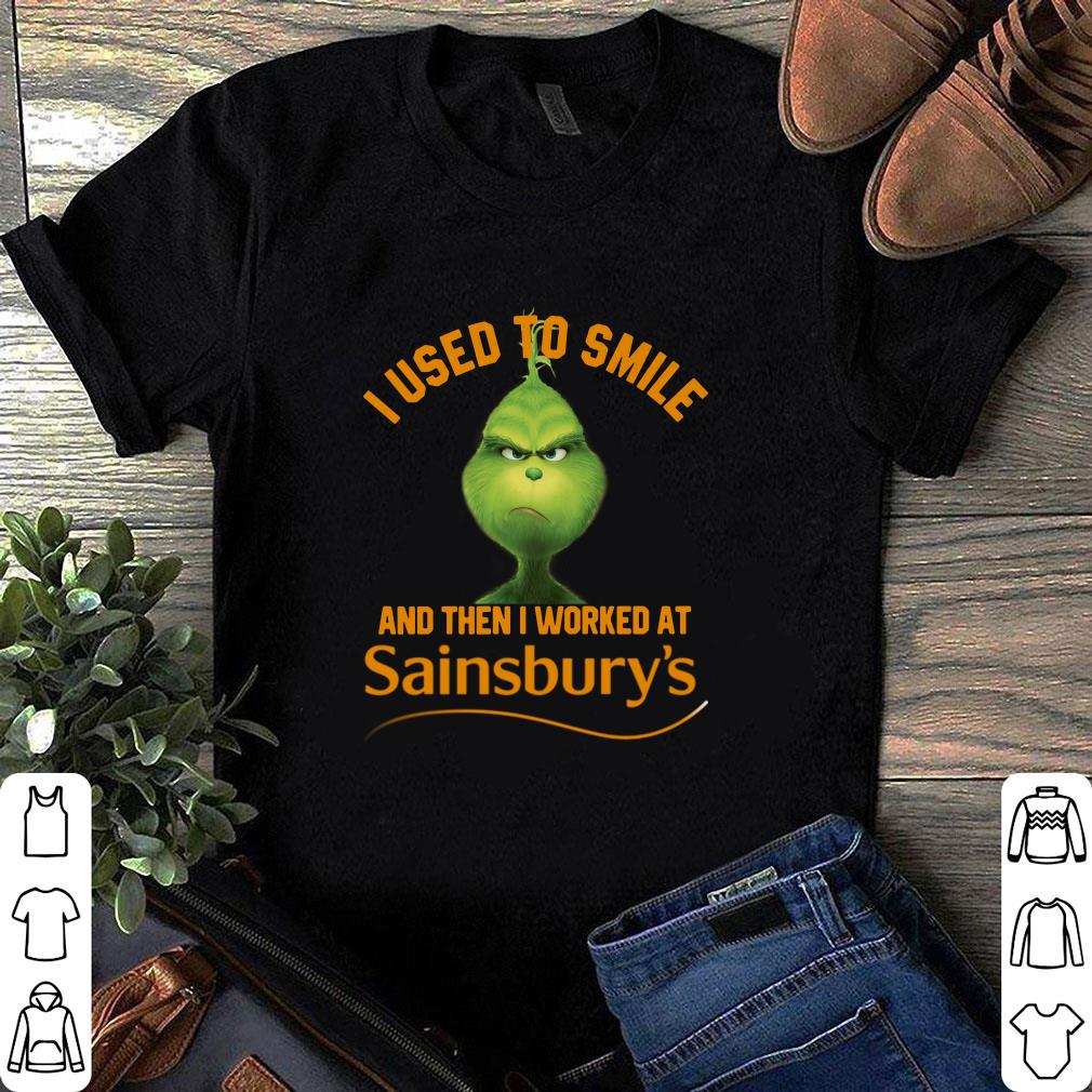 Grinch I used to smile and then I worked at Sainsbury's shirt