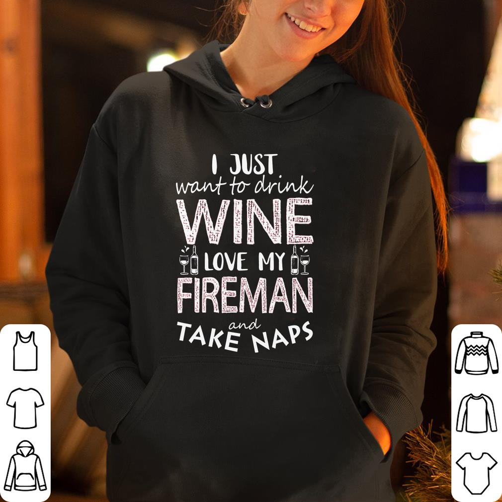 https://rugbyfootballshirt.com/images/2018/12/I-just-want-to-drink-wine-love-my-fireman-and-take-naps_4.jpg