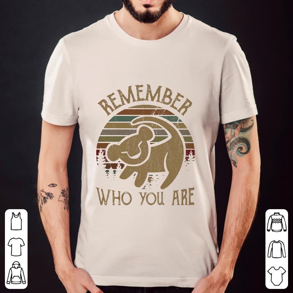 Lion king simba symbol Remember Who you are shirt