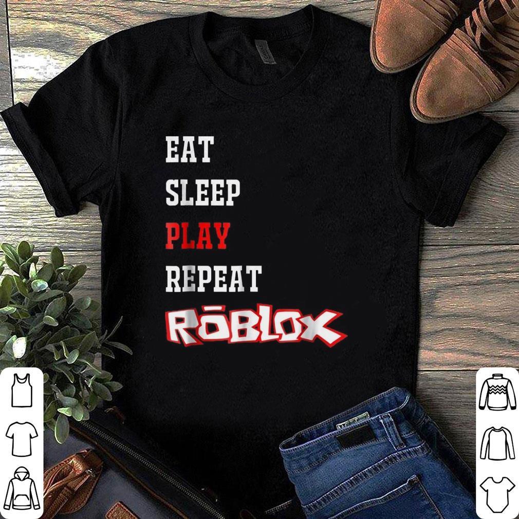 roblox eat sleep play repeat shirt  hoodie  sweater