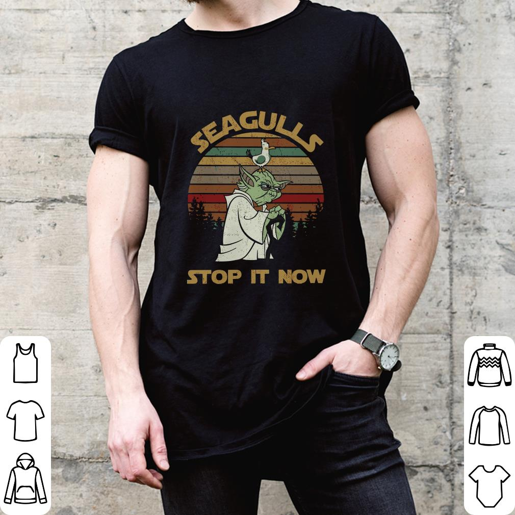 Seagulls stop it now shirt