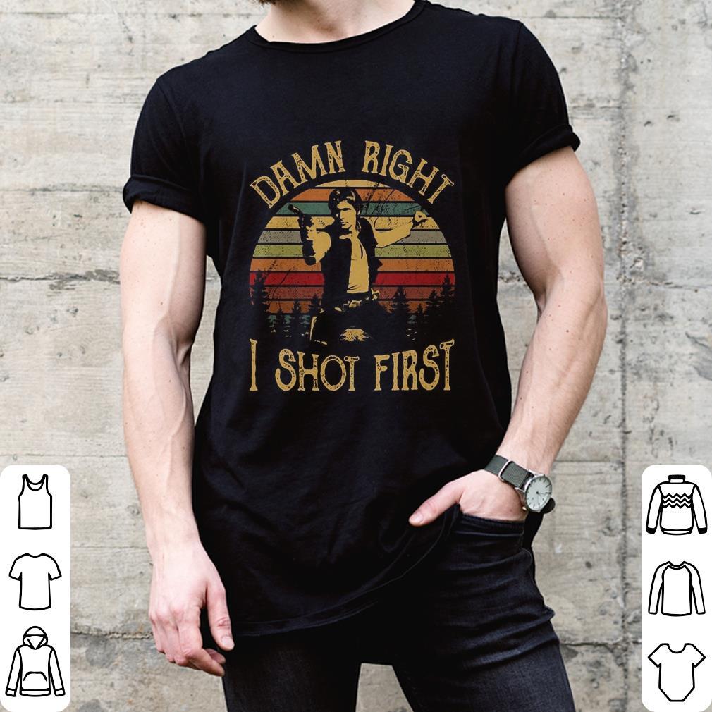 Sunset Vintage Han Solo Stars War Damn Right I Shot First shirt