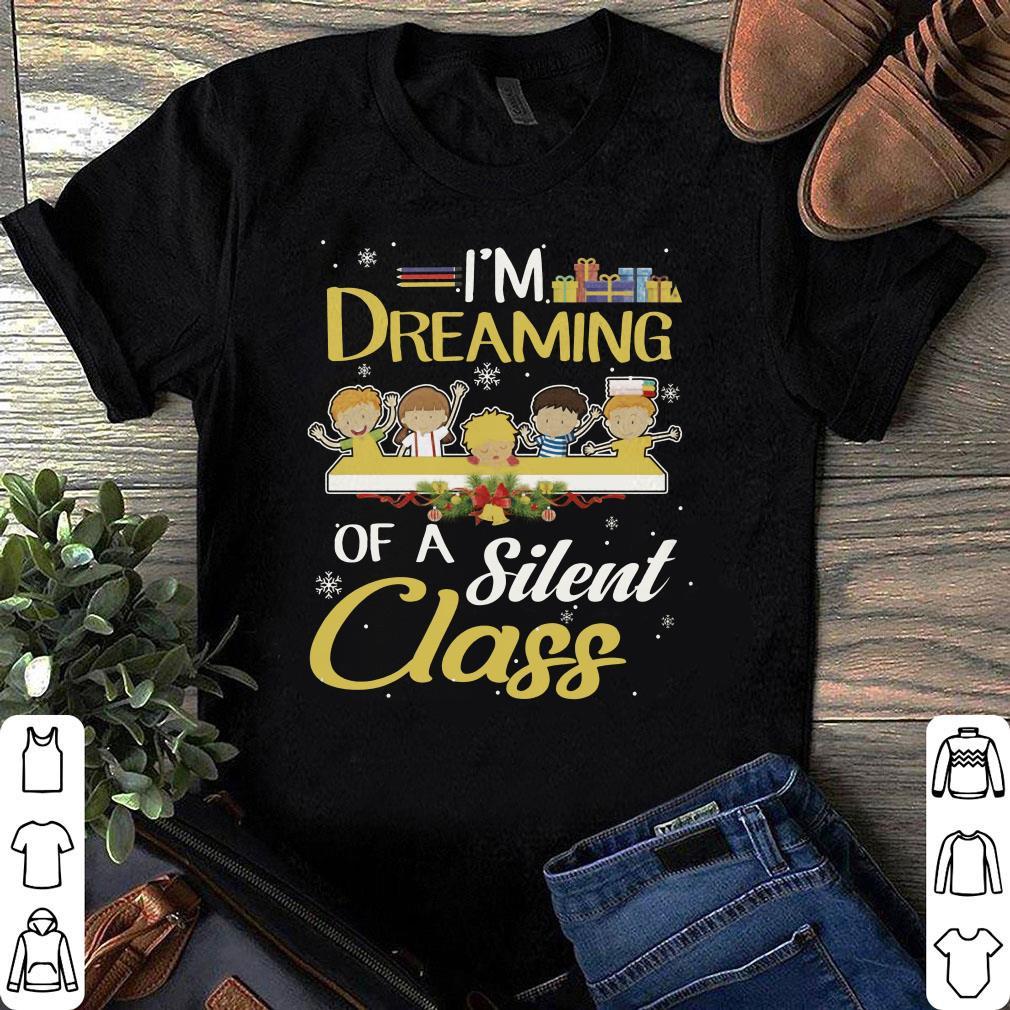 Teacher Kid I'm Dreaming Of A Silent Class shirt