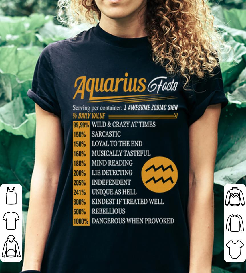 Aquarius facts serving per container 1 awesome zodiac sign daily value shirt