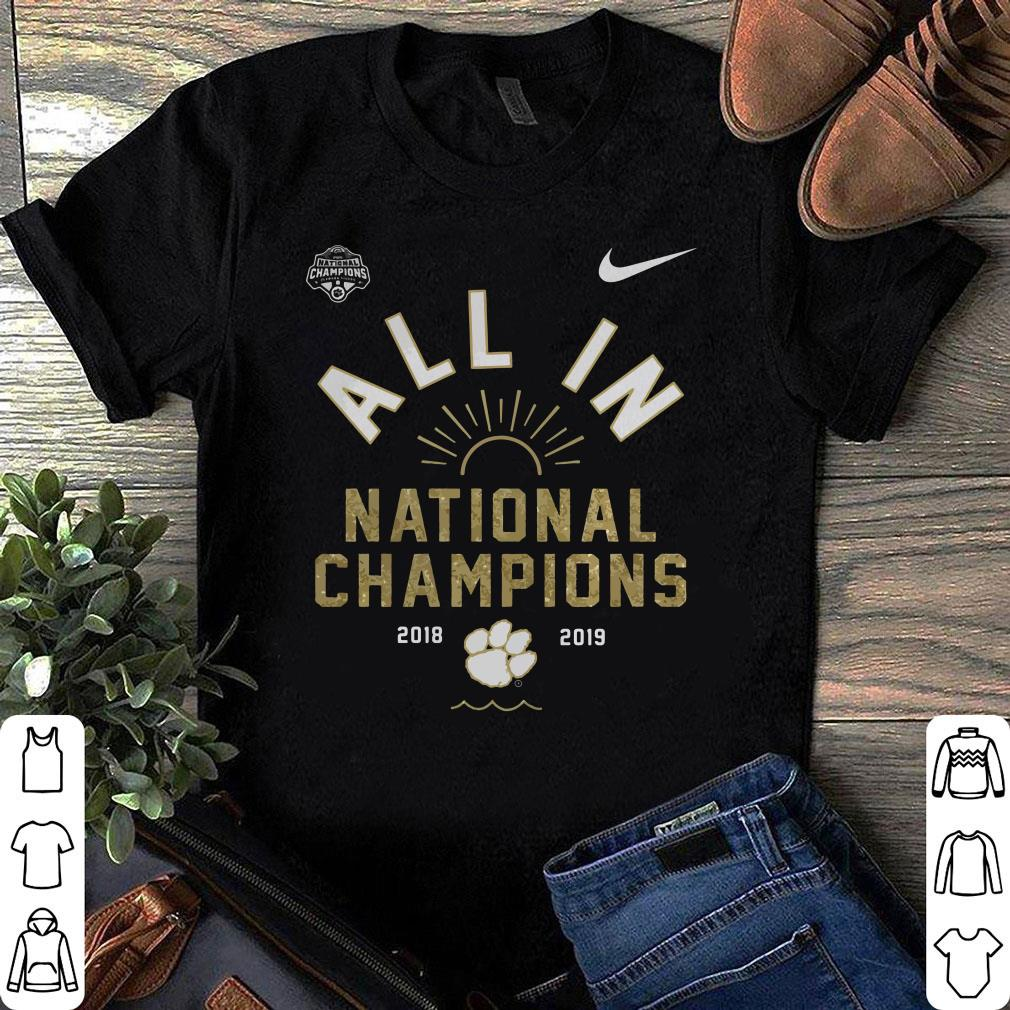 Clemson Tigers all in nataional champions 2018 2019 shirt