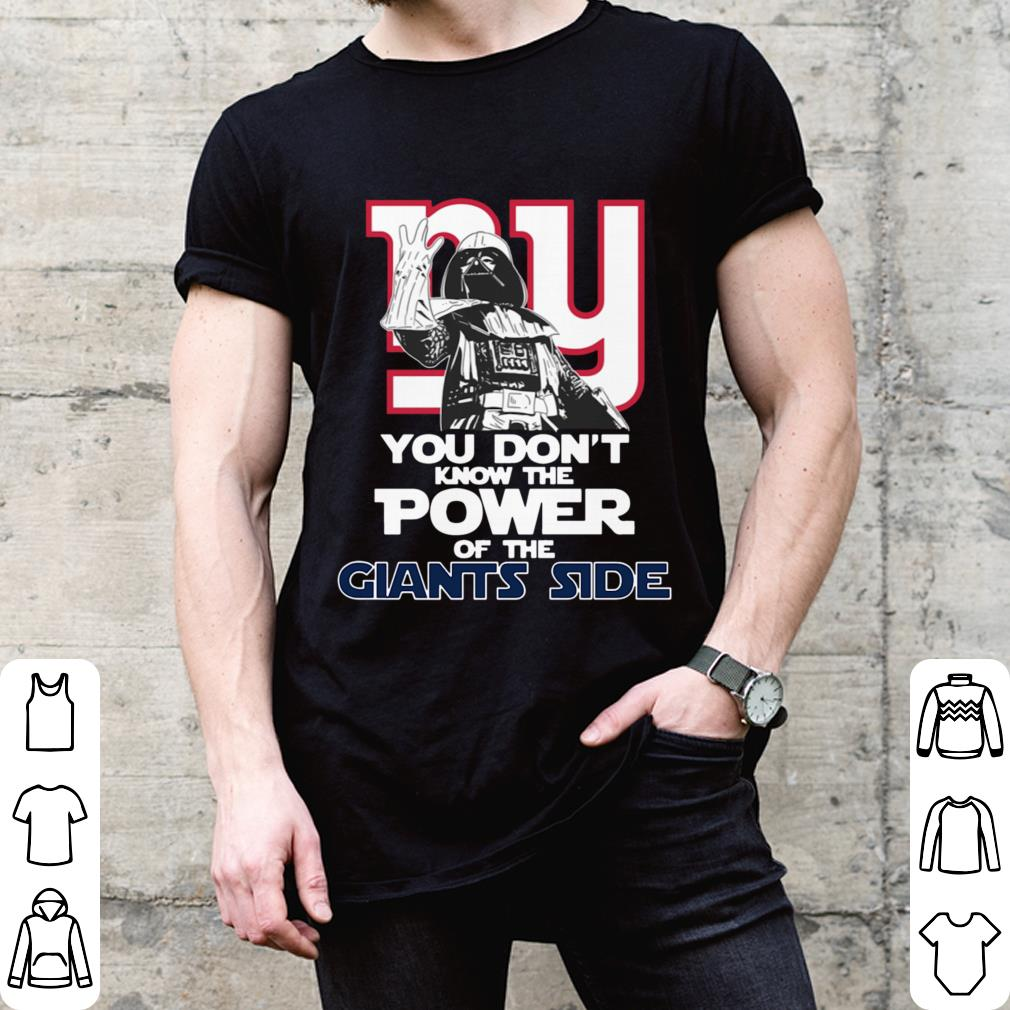 Darth Vader You Don't Know The Power Of The New York Giants Side shirt