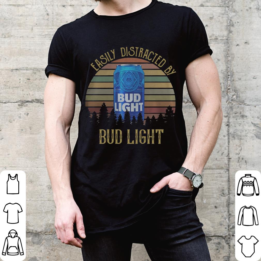 Easily distracted by Bud Light sunset shirt