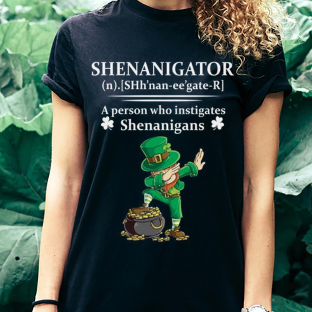 Leprechaun dabbing Shenannigator a person who instigates Shenanigans shirt 3