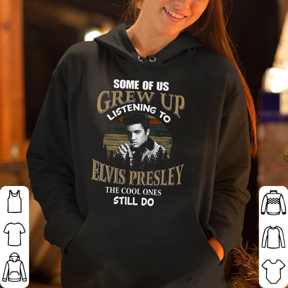 https://rugbyfootballshirt.com/images/2019/01/Some-of-us-grew-up-listening-to-Elvis-Presley-the-cool-ones-still-do-shirt_4.jpg