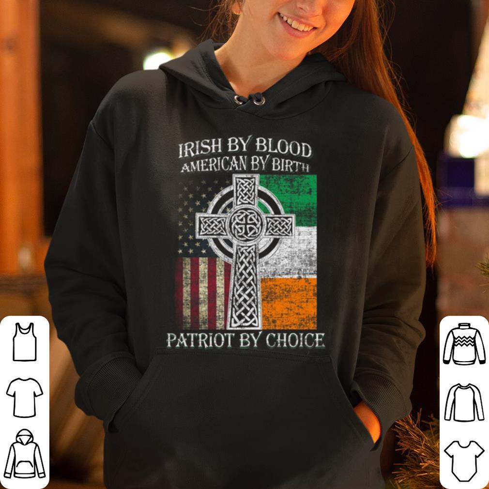 https://rugbyfootballshirt.com/images/2019/01/St-Patricks-Day-Irish-by-blood-American-by-birth-Patriot-by-choice-shirt_4.jpg