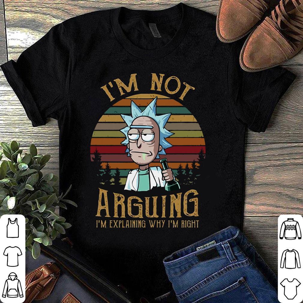 Sunset Rick and Morty I'm not arguing i'm explaining why i'm right shirt