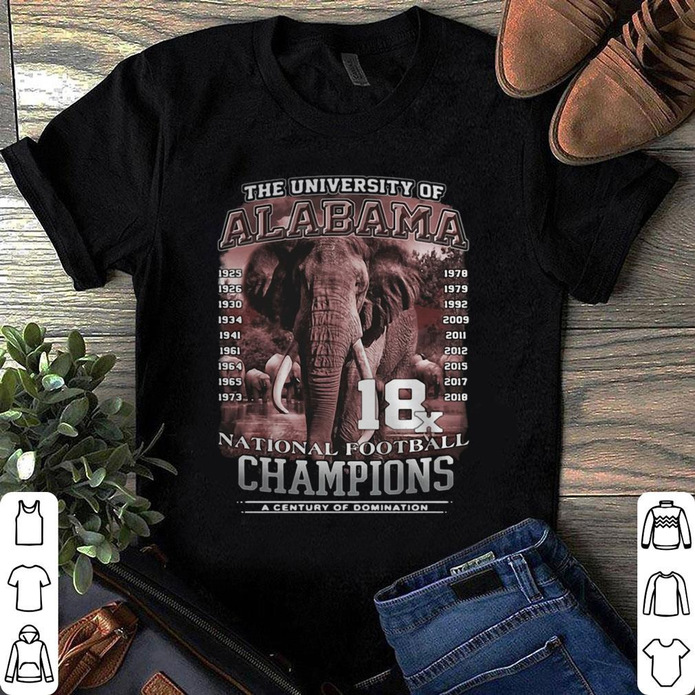 The University of Alabama 18x National Football Champions a century of domination shirt