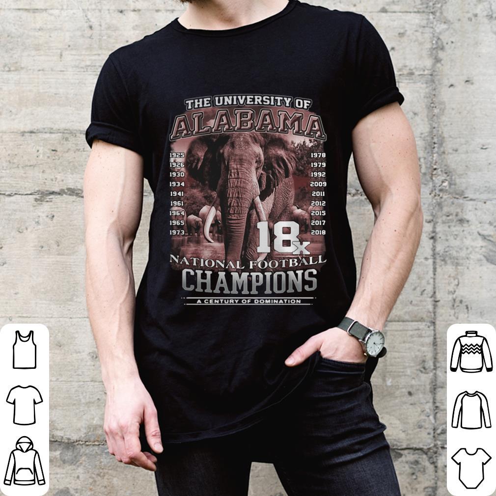 The University of Alabama 18x National Football Champions a century of domination shirt 2