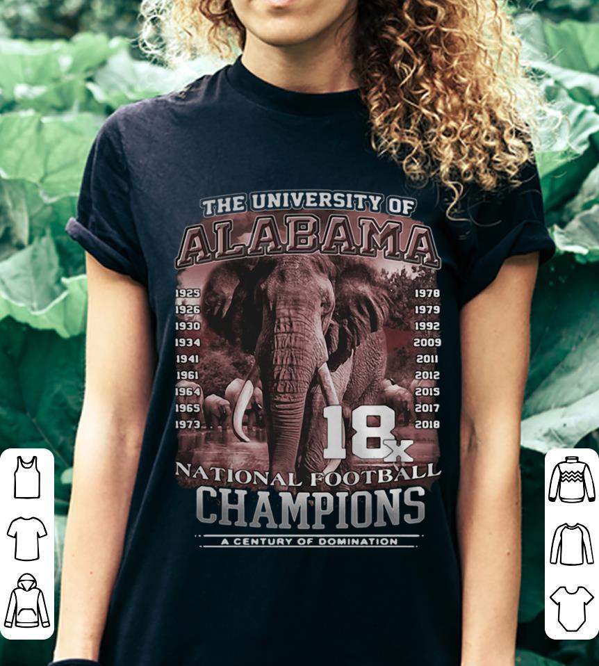 The University of Alabama 18x National Football Champions a century of domination shirt 3