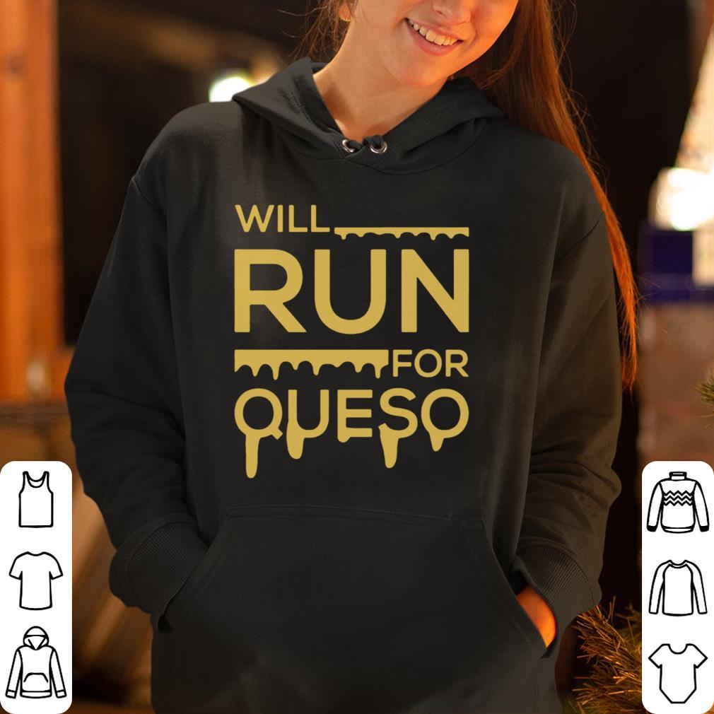 https://rugbyfootballshirt.com/images/2019/01/Will-run-for-queso-shirt_4.jpg
