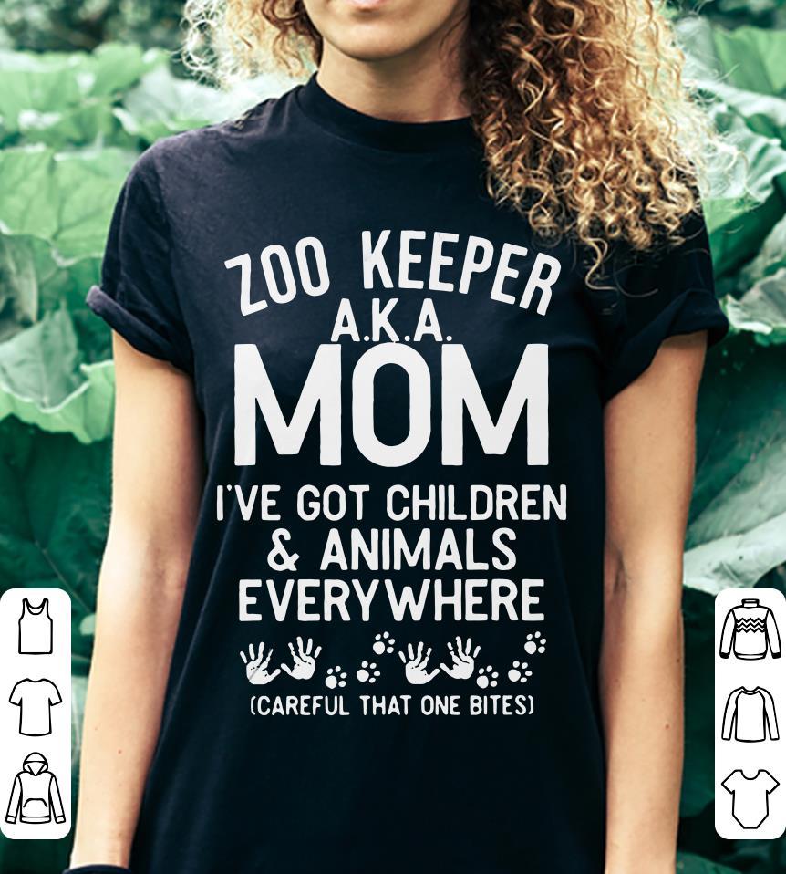 Zoo keeper AKA mom I've got children and animals everywhere careful that one bites shirt