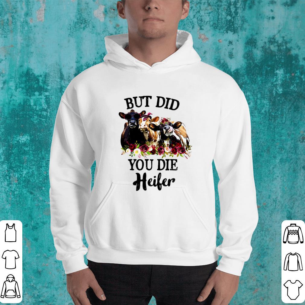 https://rugbyfootballshirt.com/images/2019/02/Cows-But-did-you-die-Heifer-shirt_4.jpg