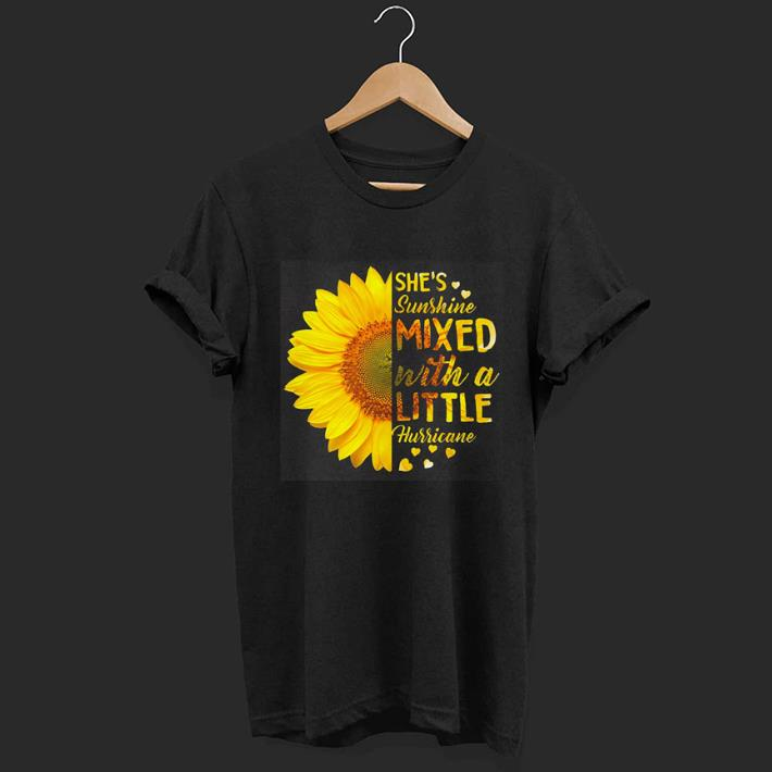 Sunflower she's sunshine mixed with a little hurricane shirt 1
