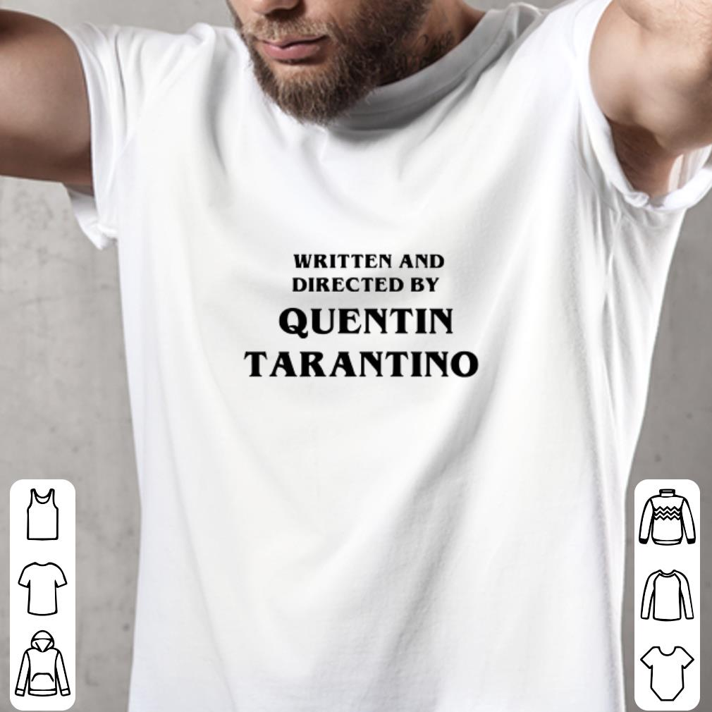 Written and directed by quentin tarantino shirt