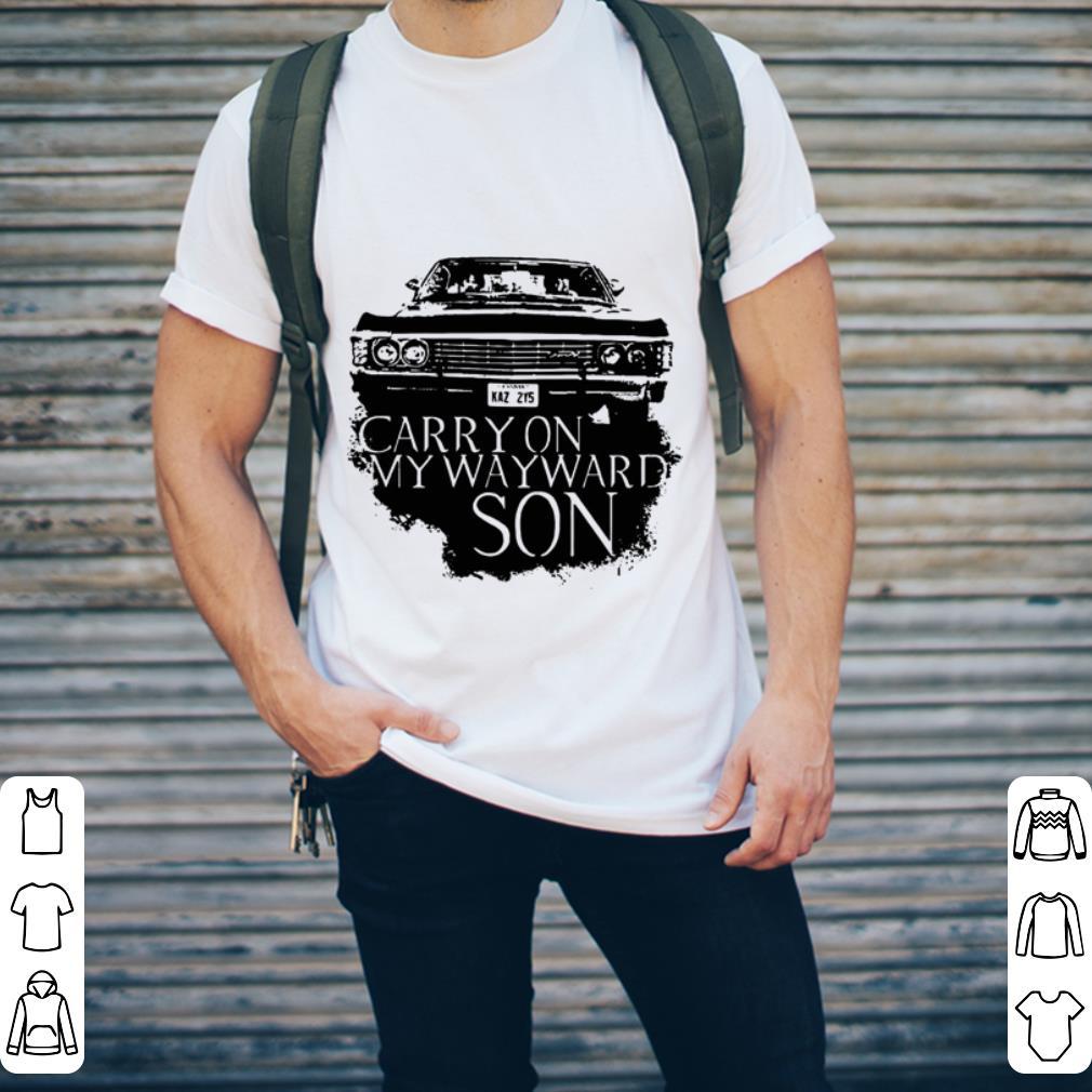 Carry on my wayward son shirt