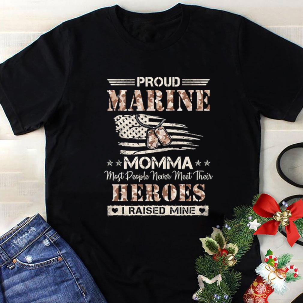 Flag America Proud Marine momma most people never meet their heroes shirt
