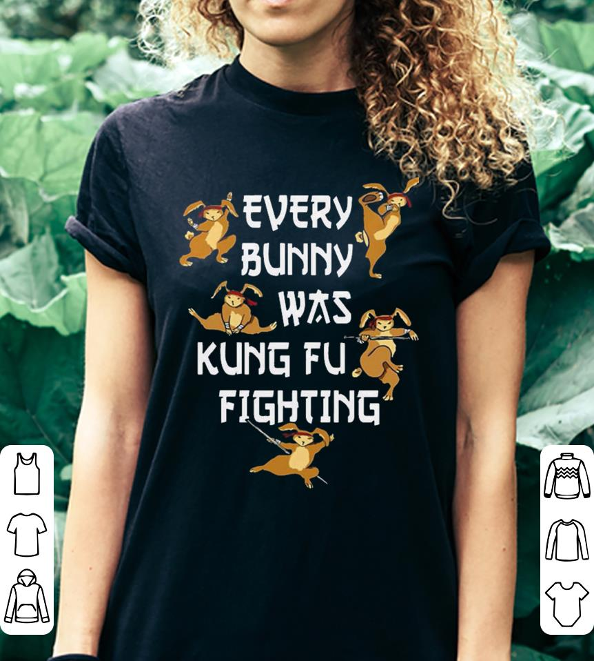d8be8182 Every Bunny Was Kung Fu Fighting Funny Easter's Day shirt, hoodie ...