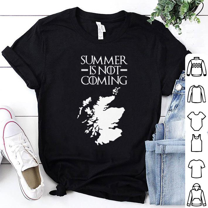 Game of thrones Summer is NOT coming scotland shirt