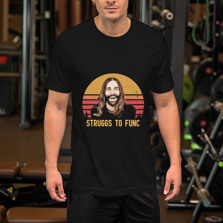 Jonathan Van Ness Struggs to func sunset shirt