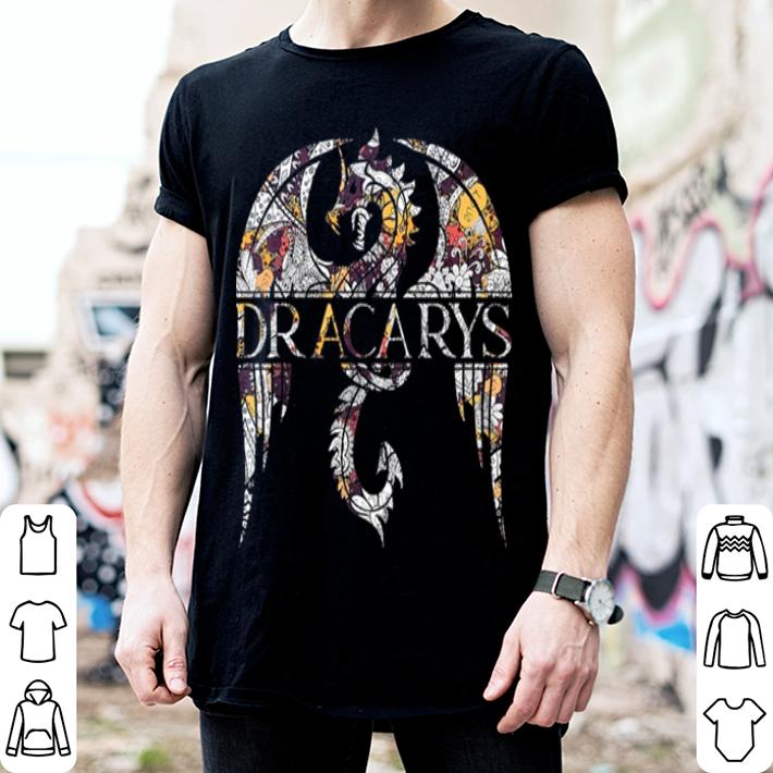 Dracarys dragon Game Of Thrones shirt