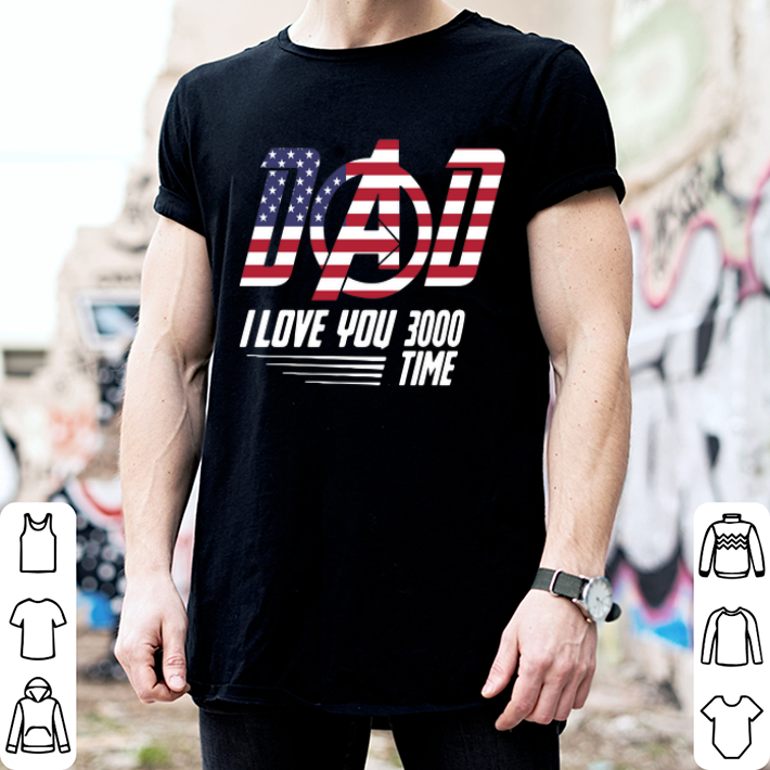 Iron Man Dad I Love You 3000 Time American flag shirt